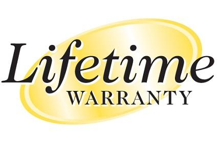 Lifetime Warranty on Workmanship and Materials